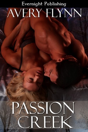 Passion Creek by Avery Flynn