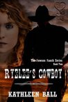 Ryelee's Cowboy by Kathleen Ball