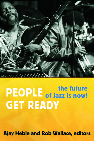 People Get Ready: The Future of Jazz Is Now!