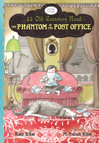 The Phantom of the Post Office by Kate Klise