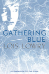 Gathering Blue (The Giver Quartet, #2) cover
