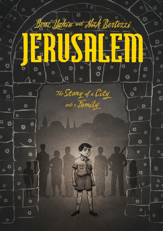 Jerusalem by Boaz Yakin