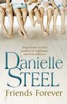 Friends Forever by Danielle Steel