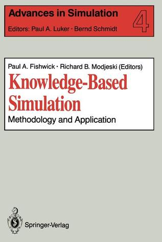 Knowledge-Based Simulation: Methodology and Application