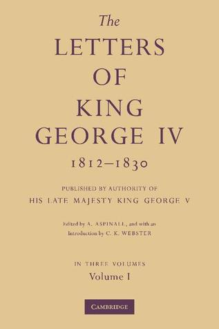 the-letters-of-king-george-iv-1812-1830-3-part-set-published-by-authority-of-his-late-majesty-king-george-v