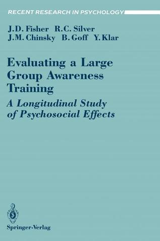 Evaluating a Large Group Awareness Training: A Longitudinal Study of Psychosocial Effects
