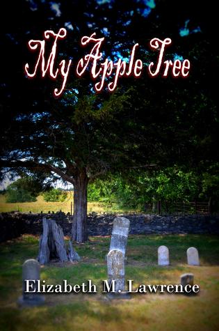 My Apple Tree by Elizabeth M. Lawrence