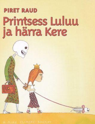 Printsess Luluu ja härra Kere