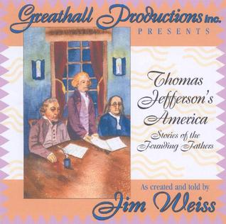 Thomas Jefferson's America by Jim Weiss
