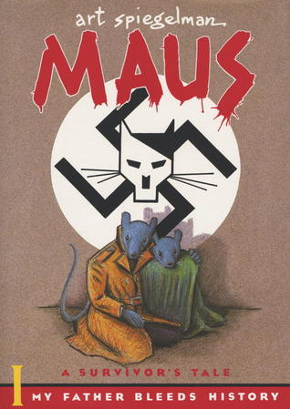 Maus: A Survivor's Tale, Volume I: My Father Bleeds History; Volume II: And Here My Troubles Began
