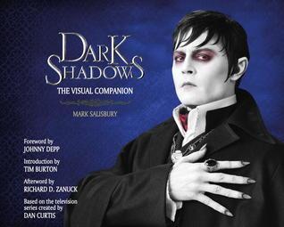 Dark Shadows: The Art of the Film