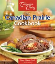 The Canadian Prairie Cookbook