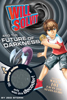 Download Will Solvit And The Future Of Darkness (Will Solvit, #8)