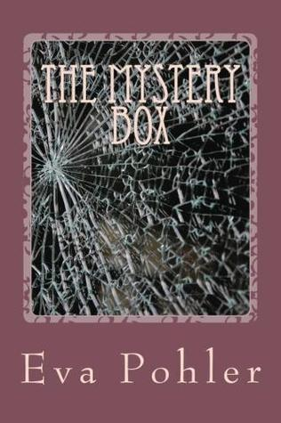 The Mystery Box by Eva Pohler