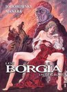 Los Borgia by Alejandro Jodorowsky