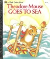 Theodore Mouse Goes to Sea