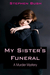 My Sister's Funeral
