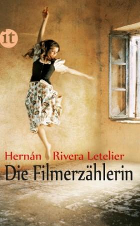 Die Filmerzählerin by Hernán Rivera Letelier