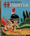 Little Hiawatha by Walt Disney Company