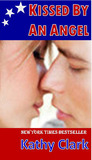Kissed By An Angel by Kathy Clark