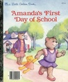 Amanda's First Day of School