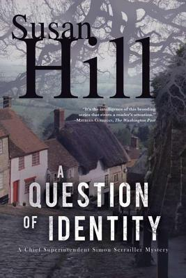 A Question of Identity (Simon Serrailler, #7)