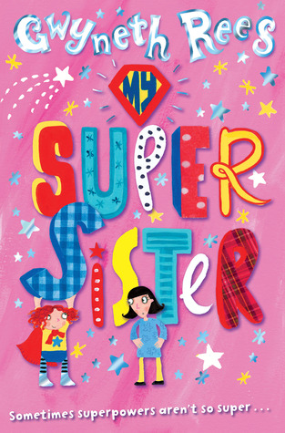 My Super Sister (Book 1)