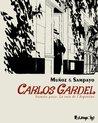 Carlos Gardel  by Carlos Sampayo
