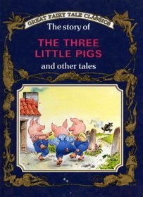 The Story of The Three Little Pigs and Other Tales