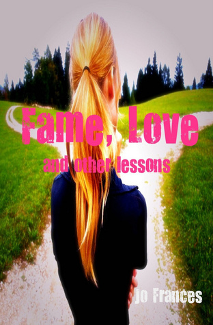 fame-love-and-other-lessons