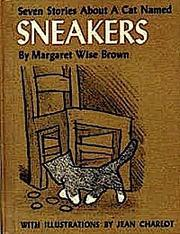 Sneakers:Seven stories about a cat named sneakers