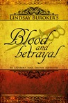 Blood and Betrayal by Lindsay Buroker