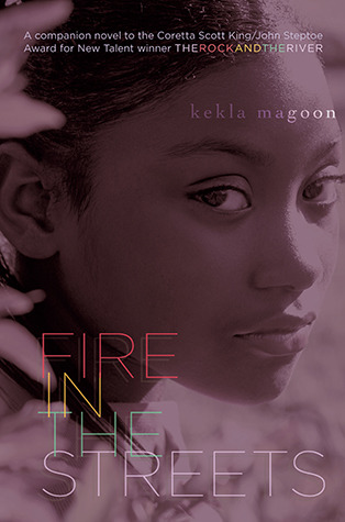 Fire in the Streets by Kekla Magoon