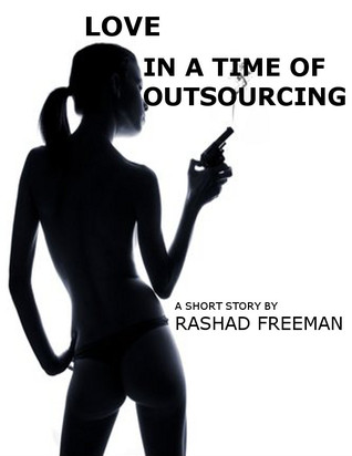 Love in a Time of Outsourcing