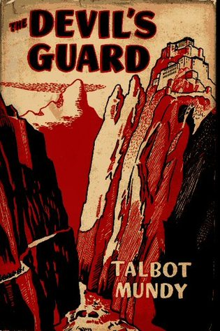 The Devil's Guard by Talbot Mundy