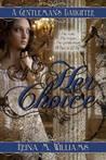 A Gentleman's Daughter: Her Choice (Gentleman's Daughter #1)