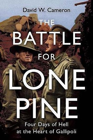 the Battle for Lone Pine: Four days of Hell at the Heart of Gallipolli