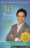 30 Days to a New You: Steps to Unshakable Faith & Freedom