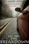 The Breakdown by Matt Shaw