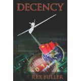 Decency by Rex Fuller