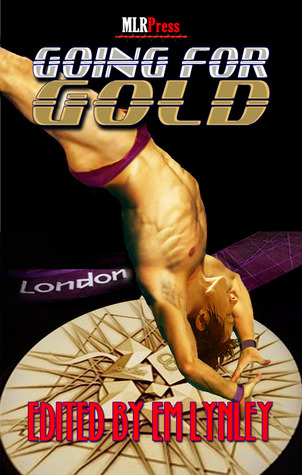 Going for Gold by E.M. Lynley