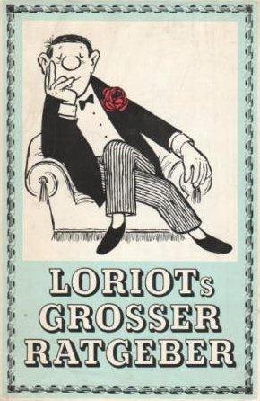 Loriot's grosser Ratgeber