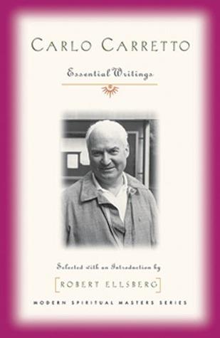 Carlo Carretto: Essential Writings