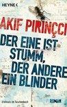 Der eine ist stumm, der andere ein Blinder by Akif Pirinçci