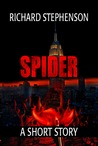 Spider - A New America Short Story (New America, #1.5)