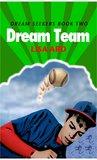 Dream Team by Lisa Ard