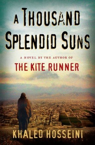 a thousand splendid suns by khaled hosseini a thousand splendid suns
