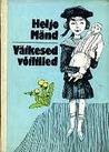 Väikesed võililled : jutustused autori lapsepõlvemälestustest