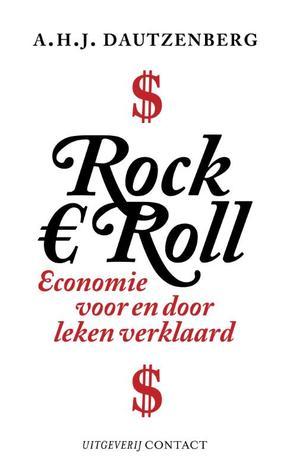 Rock € roll: economie voor en door leken verklaard