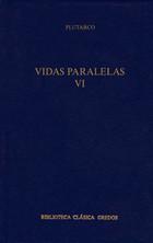 Vidas Paralelas VI: Alejandro-César, Pompeyo-Agesilao, Sertorio-Éumenes